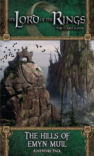 The LORD Of The RINGS The Card Game - THE HILLS OF EMYN MUIL - Adventure Pack 4