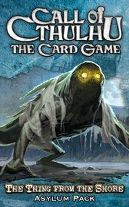 CALL OF CTHULHU - THE THING FROM THE SHORE - Asylum Pack 5