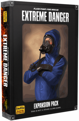 FLASH PIONT : Fire Rescue - EXTREME DANGER -  Expansion