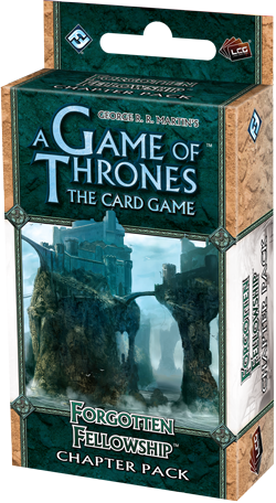 A GAME OF THRONES  - Forgotten Fellowship - Chapter Pack 5
