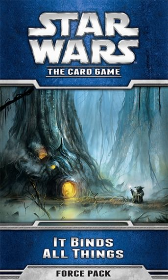STAR WARS The Card Game - It Binds All Thins - Force Pack 5