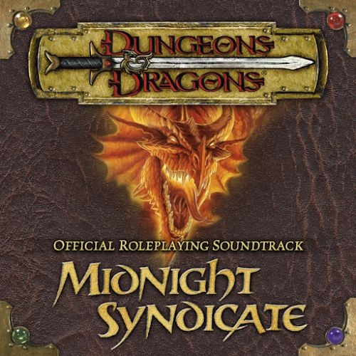 D&D - MIDNIGHT SYNDICATE - OFFICIAL ROLEPLAYING SOUNDTRACK