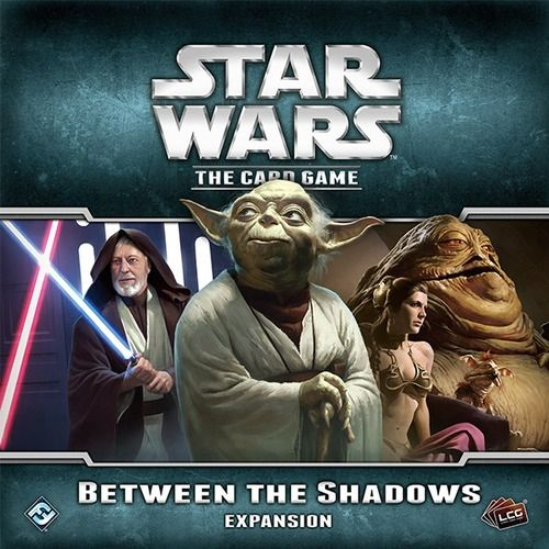 STAR WARS The Card Game - BETWEEN THE SHADOWS - Expansion