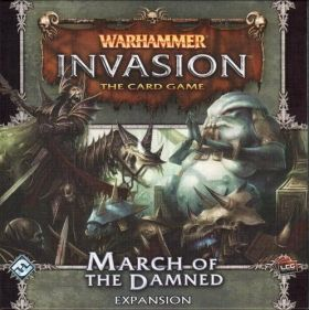WARHAMMER INVASION - MARCH OF THE DAMNED -  Expansion 2