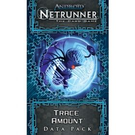 ANDROID: NETRUNNER The Card Game - TRACE AMOUNT - Data Pack 2