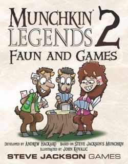 MUNCHKIN LEGENDS 2 - FAUN AND GAMES - EXPANSION