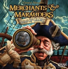 MERCHANTS & MARAUDERS - SEAS OF GLORY - EXPANSION