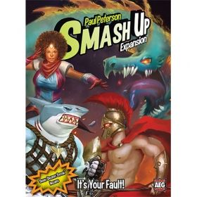 SMASH UP: IT`S YOUR FAULT!