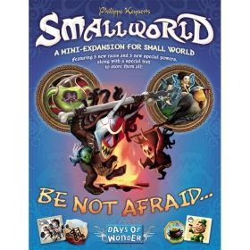 SMALL WORLD: BE NOT AFRAID...