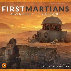 FIRST MARTIANS: ADVENTURES ON THE RED PLANET