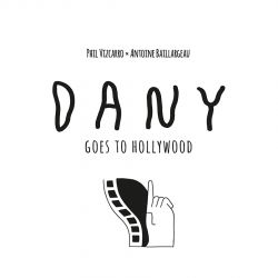 DANY GOES TO HOLLYWOOD