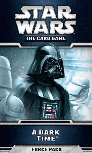 STAR WARS The Card Game - A DARK TIME - Force Pack 3