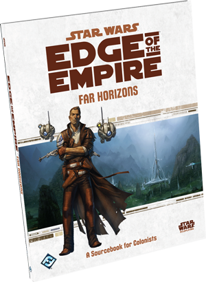 STAR WARS EDGE OF THE EMPIRE - FAR HORIZONS
