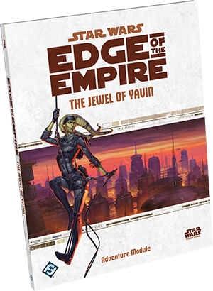 STAR WARS EDGE OF THE EMPIRE - THE JEWEL OF YAVIN
