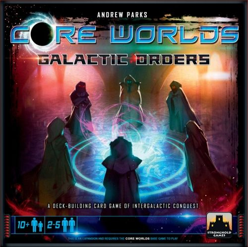 CORE WORLDS - GALACTIC ORDERS - EXPANSION